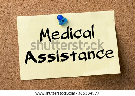 Medical Assistance - adhesive label pinned on bulletin board - horizontal image - stock photo