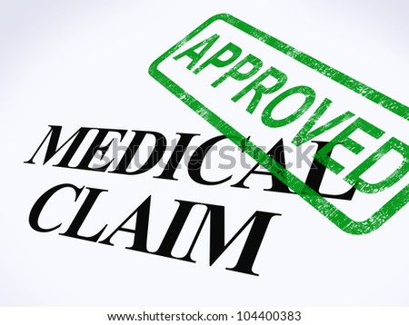 Medical Claim Approved Stamp Showing Successful Medical Reimbursement - stock photo