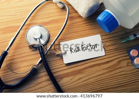 Medical Concept-Risk Factor - stock photo