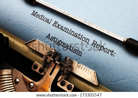 Medical report - Astigmatism - stock photo