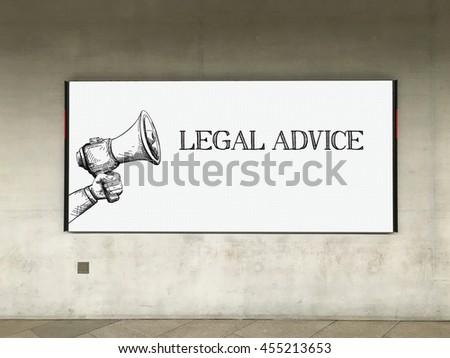 MEGAPHONE ANNOUNCEMENT LEGAL ADVICE ON BILLBOARD - stock photo