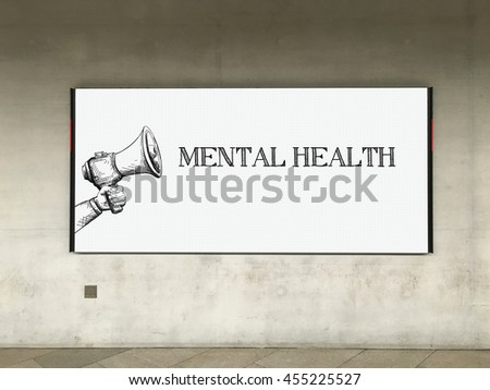 MEGAPHONE ANNOUNCEMENT MENTAL HEALTH ON BILLBOARD - stock photo