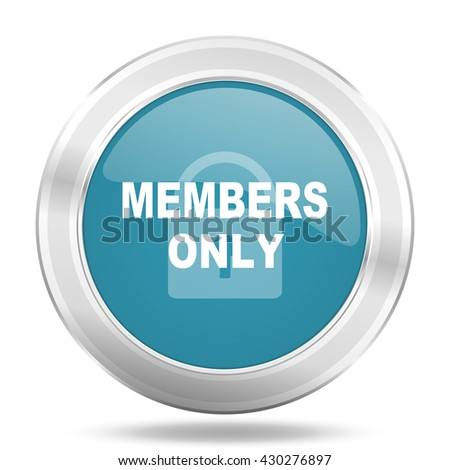 members only icon, blue round metallic glossy button, web and mobile app design illustration - stock photo