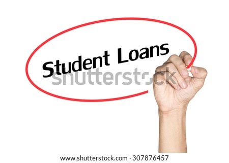 Men arm writing Student Loans with highlighter pen on white background - stock photo