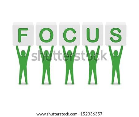 Men holding the word focus. Concept 3D illustration. - stock photo