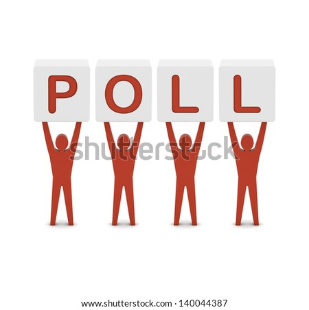 Men holding the word poll. Concept 3D illustration. - stock photo