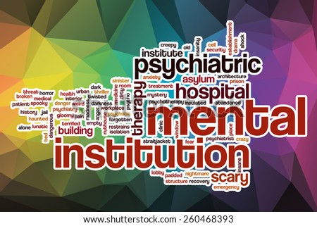 Mental institution word cloud concept with abstract background - stock photo
