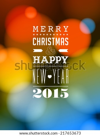 Merry Christmas and Happy New Year 2015 Card  - stock photo