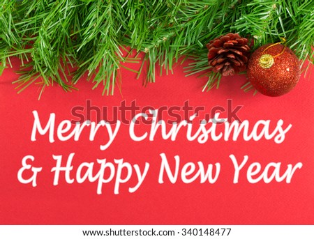 Merry Christmas and Happy New Year greeting message - stock photo