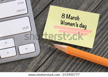 message about March 8 Women's day - stock photo
