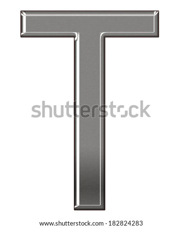 """Metal Letter """"T"""" chrome alphabe  isolated on white background - stock photo"""