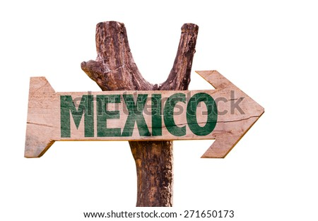 Mexico wooden sign isolated on white background - stock photo