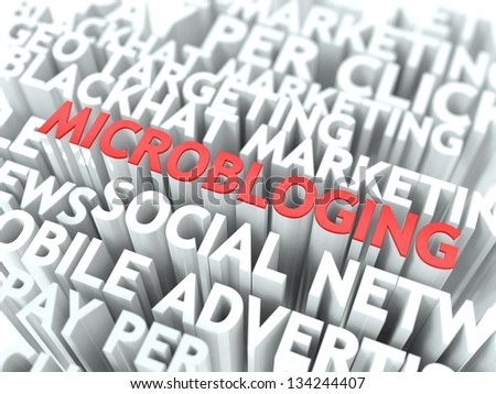 Microbloging Concept. The Word of Red Color Located over Text of White Color. - stock photo