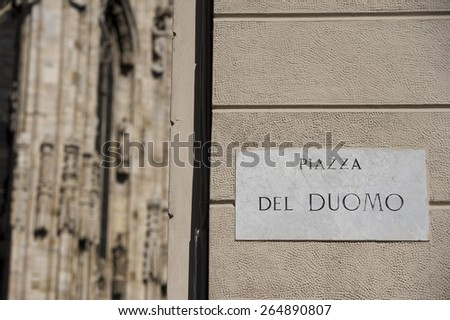 Milan Dome gothic Cathedral piazza del duomo sign - stock photo