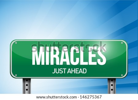 miracles road sign illustration design over a sky background - stock photo