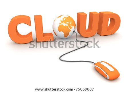 modern orange computer mouse connected to the orange word Cloud - letter O is replaced by a globe - stock photo