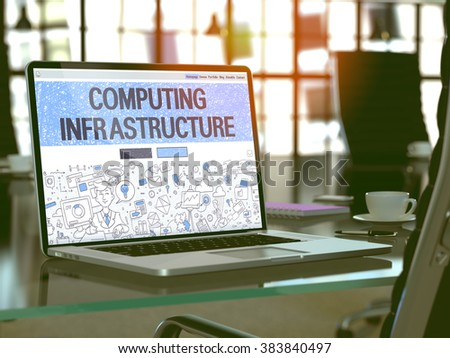 Modern Workplace with Laptop Showing Landing Page in Doodle Design Style with Text Computing Infrastructure. Toned Image with Selective Focus. 3D Render. - stock photo
