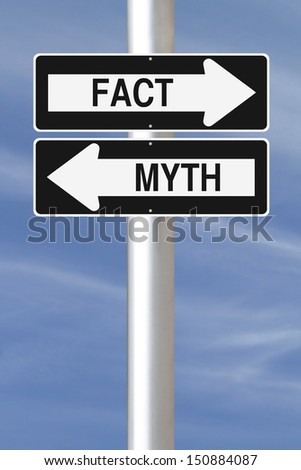 Modified one way signs on Facts and Myths  - stock photo