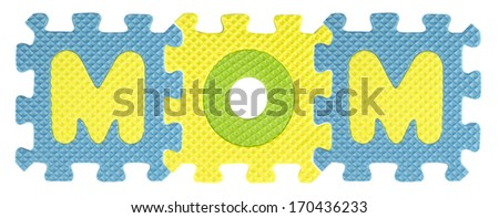 Mom word created from Alphabet puzzle isloated on white background , with clipping path. - stock photo