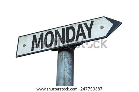 Monday sign isolated on white background - stock photo