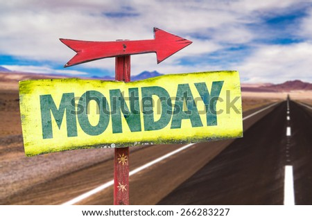 Monday sign with road background - stock photo