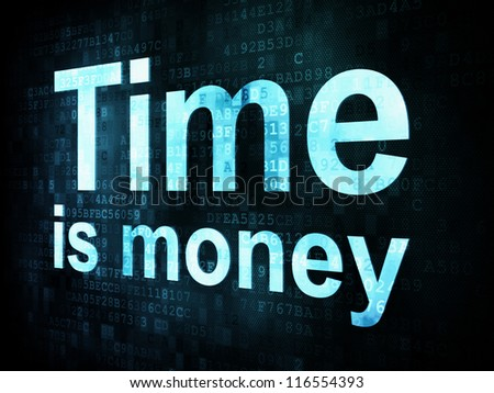 Money concept: pixelated words Time is money on digital screen, 3d render - stock photo
