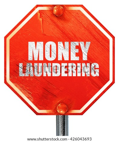 money laundering, 3D rendering, a red stop sign - stock photo