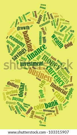 Money related keyword cloud word composed in the shape of dollar sign symbol - stock photo