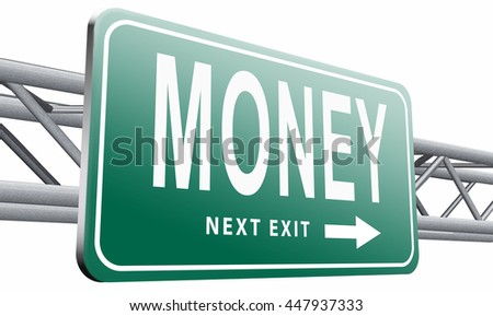 Money, search for cash or credit bank loan or earning dollars, road sign billboard, 3D illustration isolated on white background. - stock photo