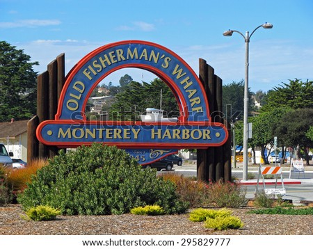 MONTEREY, CA - NOVEMBER 14 2012:  Old Fisherman's Wharf Sign at Monterey Harbor   - stock photo