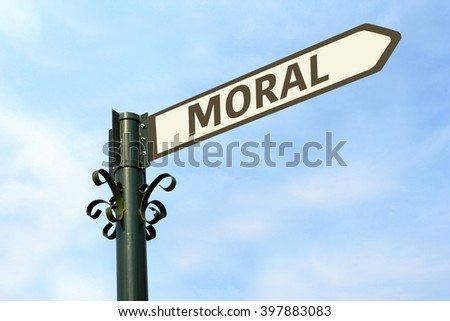 MORAL WORD ON ROADSIGN - stock photo