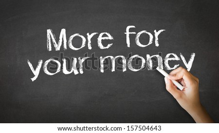 More for your money Chalk Illustration - stock photo