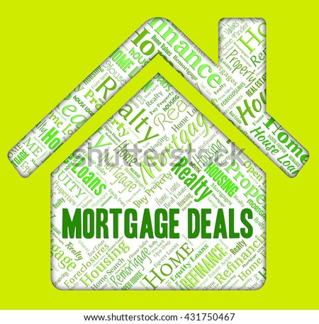 Mortgage Deals Representing Real Estate And Homes - stock photo