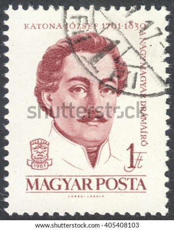 MOSCOW, RUSSIA - CIRCA APRIL, 2016: a post stamp printed in HUNGARY shows a portrait of Jozsef Katona, circa 1961 - stock photo