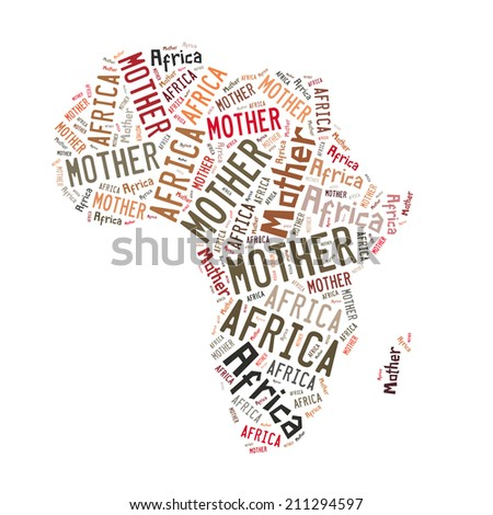 Mother Africa, world cloud abstract background, isolated on white - stock photo