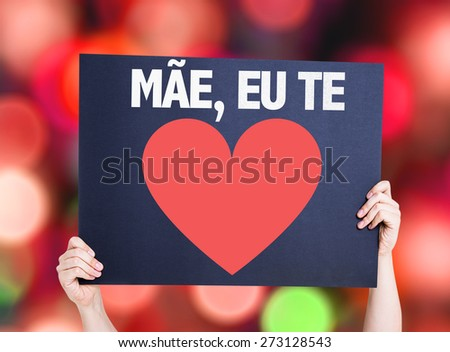 Mother I Love You (in Portuguese) card with bokeh background - stock photo