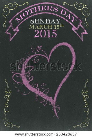Mothers Day Sunday March 15th 2015 on  Scratched Chalkboard - stock photo