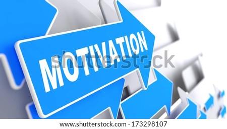 Motivation on Blue Arrow on a Grey Background. - stock photo