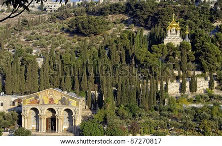 Mount Of Olives. Jerusalem, Israel The Basilica of the Agony at the Garden of Gethsemane (Church of All Nations) is at the left.  Orthodox church is at the right. - stock photo