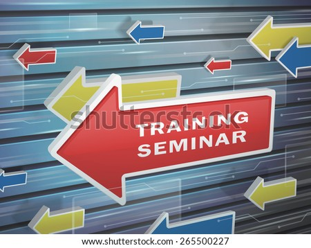 moving red arrow of training seminar words on abstract high-tech background - stock photo