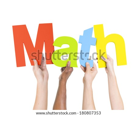 Multi Ethnic People Holding The Word Math - stock photo