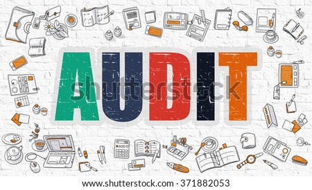 Multicolor Concept - Audit - on White Brick Wall with Doodle Icons Around. Modern Illustration with Doodle Design Style. - stock photo
