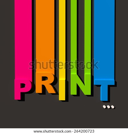 Multicolored sign on black background with the word print - stock photo