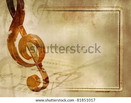 Musical background in vintage style - sheet music with wooden treble clef and notes on old paper texture with frame - artistic musical grunge design - stock photo