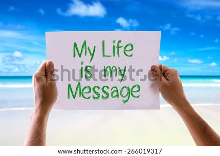 My Life is My Message card with beach background - stock photo