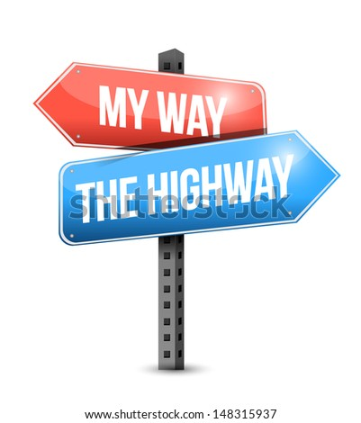 my way, the highway. road sign illustration design over white - stock photo