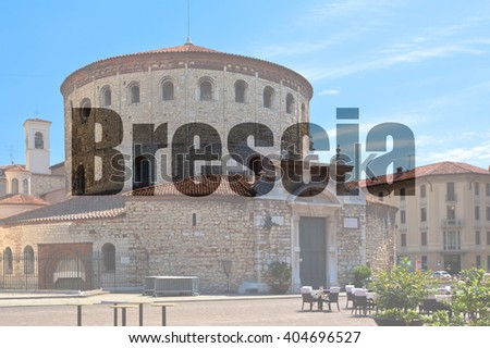 Name of Brescia (Lombardy, Italy), written on a background of a view of Historic old cathedral - stock photo
