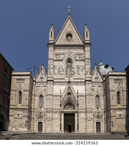Naples Cathedral is the main church of Naples, southern Italy, commissioned by King Charles I of Anjou, completed in the early 14th century under Robert of Anjou. - stock photo