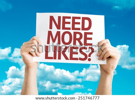 Need More Likes? card with sky background - stock photo