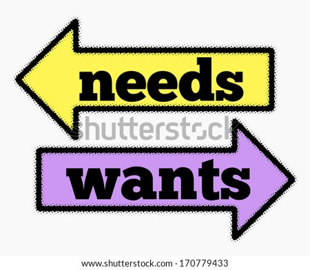Needs and wants signs in yellow and purple arrows concept - stock photo
